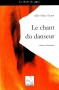 Le Chant du Danseur